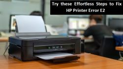 Try these Effortless Steps to Fix HP Printer Error