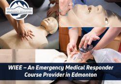 WIEE – An Emergency Medical Responder Course Provider in Edmonton