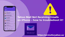 Yahoo Mail Not Receiving Emails on iPhone – how to troubleshoot it?