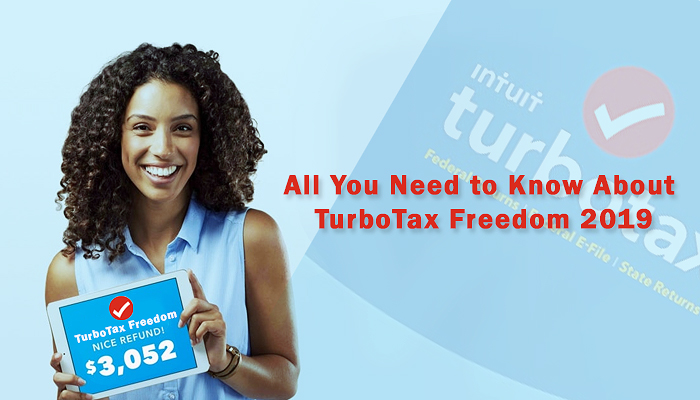 All You Need to Know About TurboTax Freedom 2019