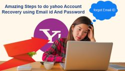Amazing Steps to do Yahoo Account Recovery using Email id and Password