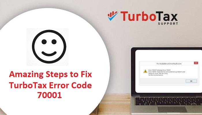 Amazing Steps to Fix TurboTax Error Code 70001