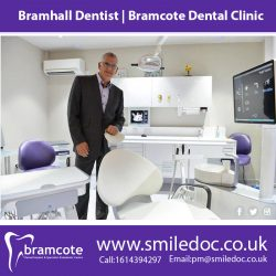 Bramhall Dentist | Bramcote Dental Clinic