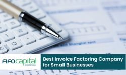 Fifo Capital – Best Invoice Factoring Company for Small Businesses