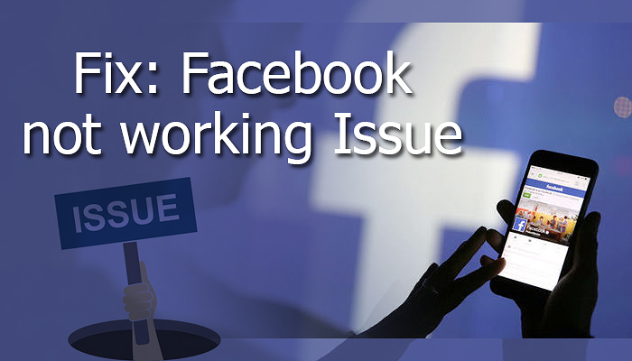 Fix: Facebook not working Issue