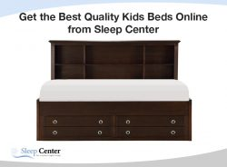 Get the Best Quality Kids Beds Online from Sleep Center