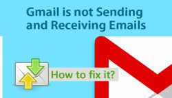 Gmail is not Sending and Receiving Emails, how to fix it?