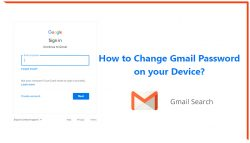 How to Change Gmail Password on your Device?