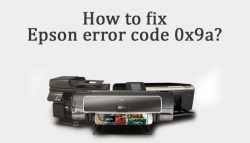 How to fix Epson error code 0x9a?