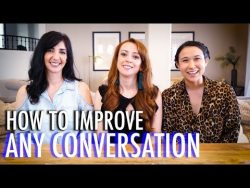 How To Keep A Conversation Going & Never Run Out Of Things To Say
