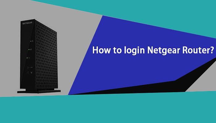 How To Login Netgear Router?