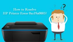 How to Resolve HP Printer Error 0xc19a0003?