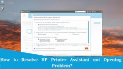 How to Resolve HP Printer Assistant not Opening Problem?