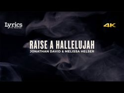 Raise a Hallelujah (Live) [Lyric Video] | Bethel Music – YouTube