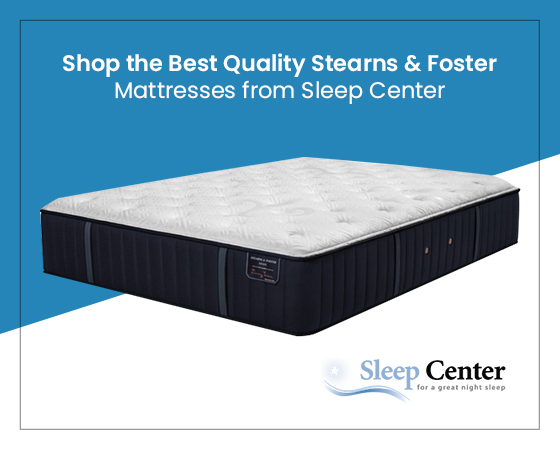 Shop the Best Quality Stearns & Foster Mattresses from Sleep Center