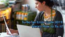 TurboTax Error Code 0019. Here's how to fix it?