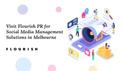 Visit Flourish PR for Social Media Management Solutions in Melbourne