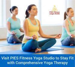 Visit PIES Fitness Yoga Studio to Stay Fit with Comprehensive Yoga Therapy