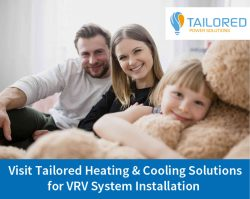 Visit Tailored Heating & Cooling Solutions for VRV System Installation