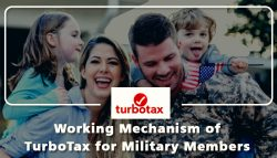 Working Mechanism of TurboTax for Military Members