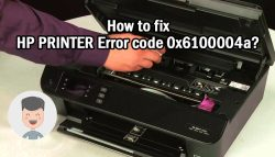 How to fix Hp Printer Error Code 0x6100004a?