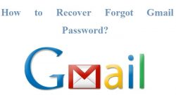 How to Recover Forgot Gmail Password?