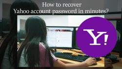How to recover Yahoo account password in minutes?