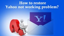 How to restore Yahoo not working problem?