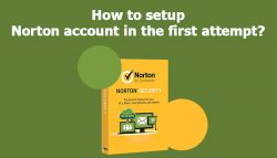 How to Setup Norton account in the first attempt?