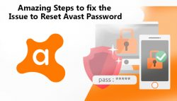 Amazing Steps to Fix the Issue to Reset Avast Password