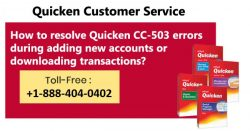 How to resolve Quicken CC-503 errors during adding new accounts or downloading transactions?