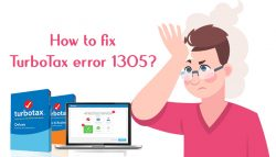 How to fix TurboTax error 1305?