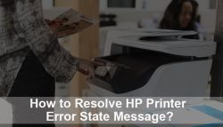 How to Resolve HP Printer Error State Message?