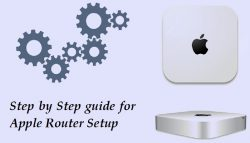 Step by Step guide for Apple Router Setup