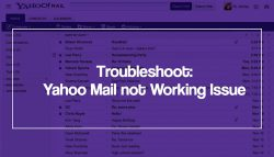 Troubleshoot: Yahoo Mail not Working Issue