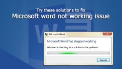 Try these solutions to fix Microsoft word not working issue