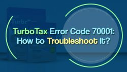 TurboTax Error Code 70001: How to Troubleshoot It?