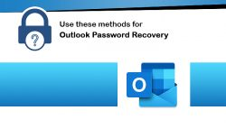Use these methods for Outlook Password Recovery
