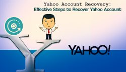 Yahoo Account Recovery: Effective Steps to Recover Yahoo Account