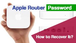 Apple Router Password: How to Recover It?