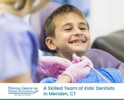 Dental Group of Meriden-Wallingford – A Skilled Team of Kids' Dentists in Meriden, CT
