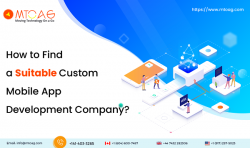 How to Find a Suitable Custom Mobile App Development Company