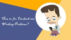 How to fix Facebook not Working Problems?