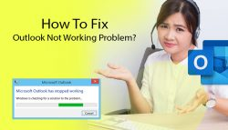 How To Fix Outlook Not Working Problem?