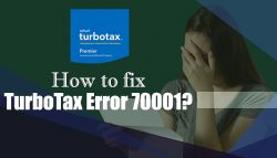 How to fix TurboTax Error 70001?