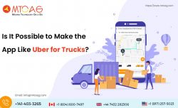Is It Possible to Make the App Like Uber for Trucks?
