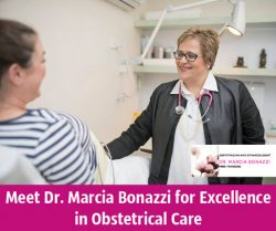 Meet Dr. Marcia Bonazzi for Excellence in Obstetrical Care