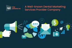New Patients Inc – A Well-known Dental Marketing Services Provider Company