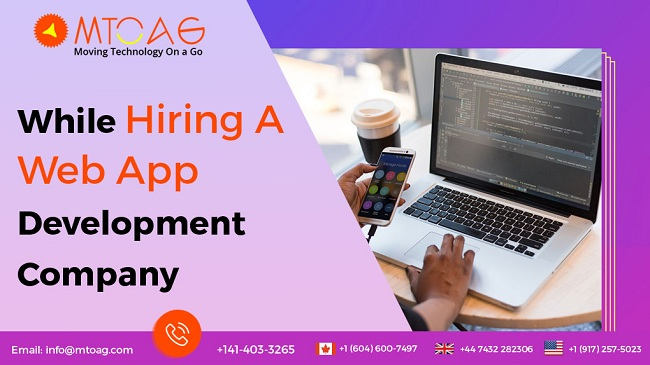 Points to Consider While Hiring A Web App Development Company