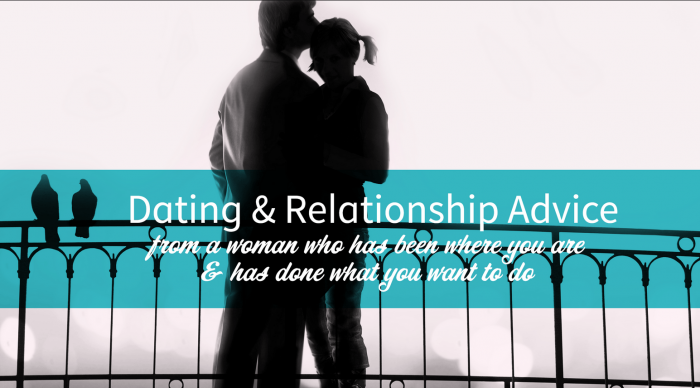 Smart, respectful Dating and Relationship advice for women dating after 40